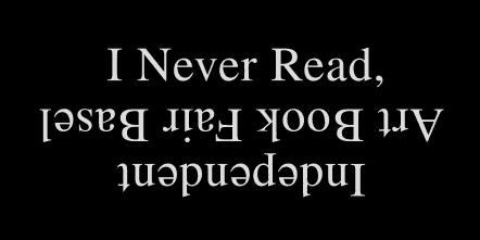 I never read a book